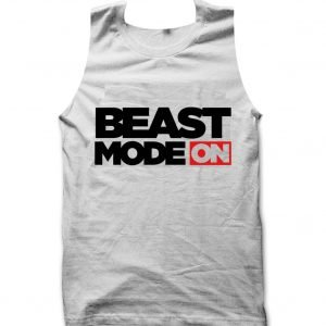 Beast Mode On Gym Tank top
