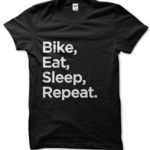 Bike Eat Sleep Repeat T-Shirt