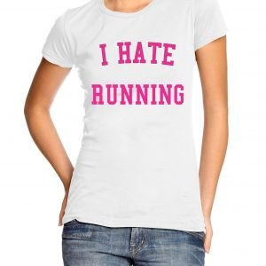 I Hate Running Womens T-shirt