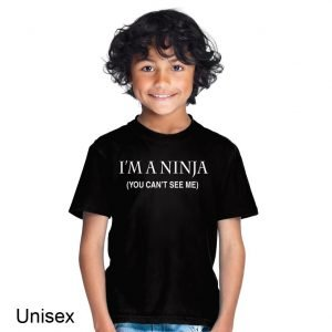 I'm a Ninja (You Can't See Me) Children's T-shirt