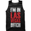 I'm In Las Vegas Bitch tank top / vest by Clique Wear
