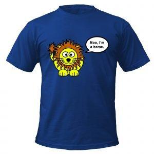 Lion Moo I'm a Horse T-Shirt