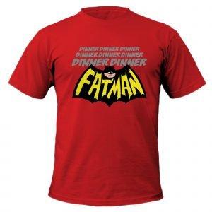 Dinner Dinner Dinner Dinner Fatman T-Shirt