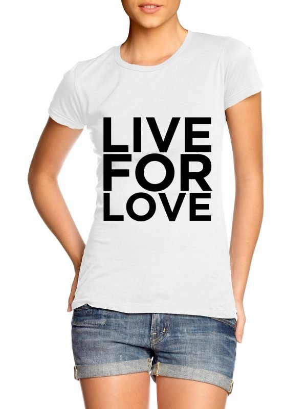 Live for Love Girl t-shirt by Clique Wear