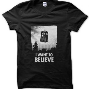 Dr Who I Want to Believe Tardis poster T-Shirt