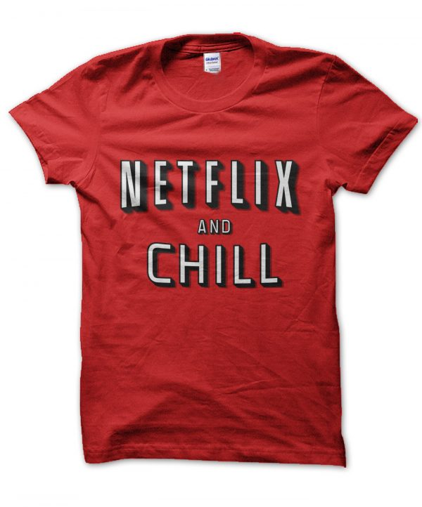 Netflix and chill t-shirt by Clique Wear
