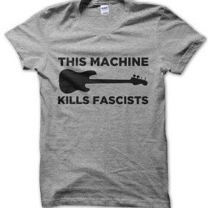 This Machine Kills Fascists T-Shirt