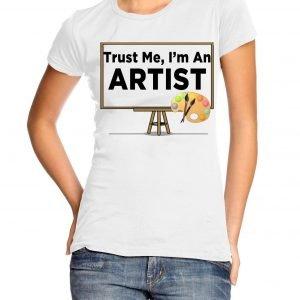 Trust Me I'm an Artist Womens T-shirt
