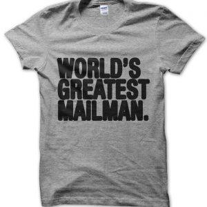 Worlds Greatest Mailman T-Shirt