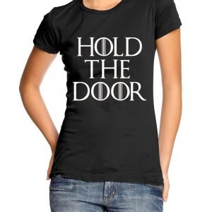 Hold the Door Womens T-shirt
