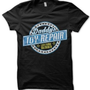 Daddy's Toy Repair T-Shirt