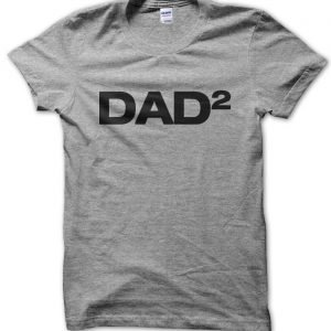 Dad2 (dad of two) T-Shirt