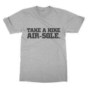 Take a Hike Air Sole T-Shirt