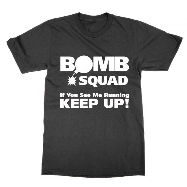 Bomb Squad if you see me running keep up t-shirt by Clique Wear