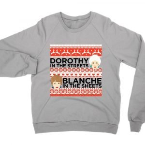 Dorothy in the Streets Blanche in the Streets Christmas jumper (sweatshirt)