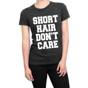 Short Hair Don't Care women's t-shirt