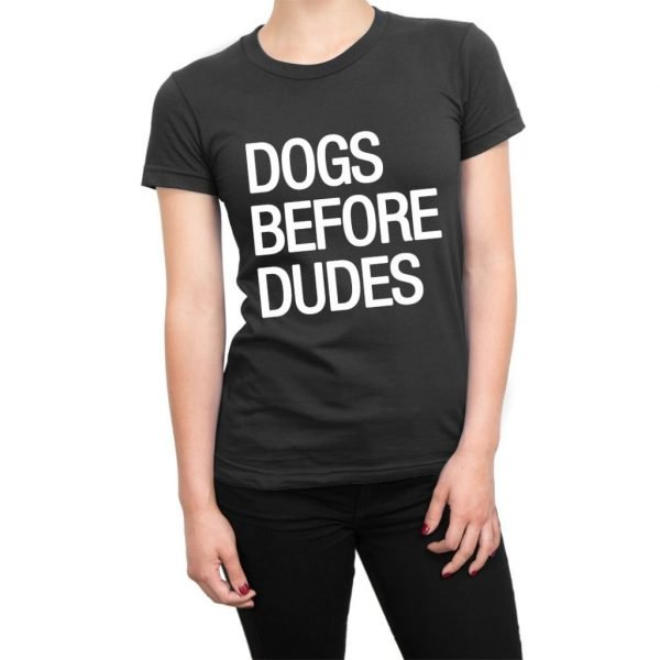 Dogs Before Dudes t-shirt by Clique Wear
