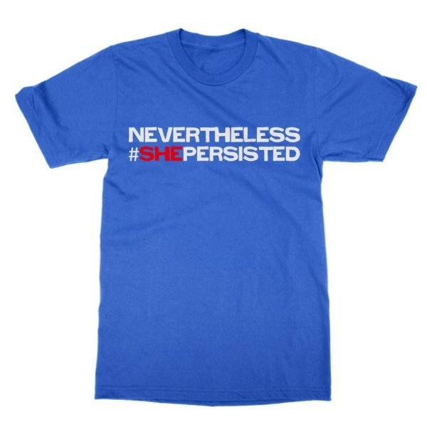 Nevertheless She Persisted Hashtag t-shirt by Clique Wear