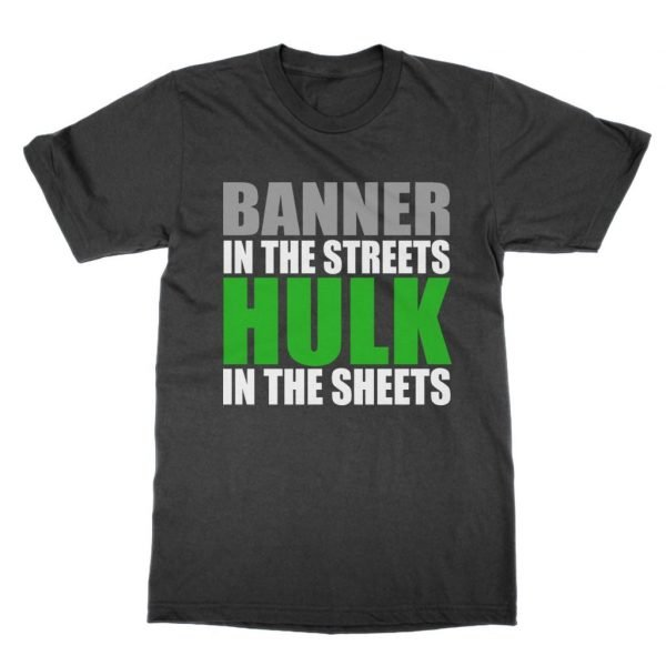Banner In the Streets Hulk in the Sheets t-shirt by Clique Wear