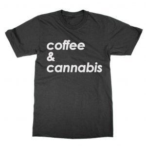 Coffee and Cannabis T-Shirt