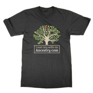 I Met My Wife on Ancestry.com t-Shirt