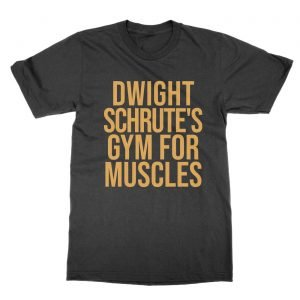 Dwight Schrute's Gym for Muscles gold t-Shirt