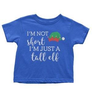 I'm Not Short I'm Just a Tall Elf Children's T-shirt