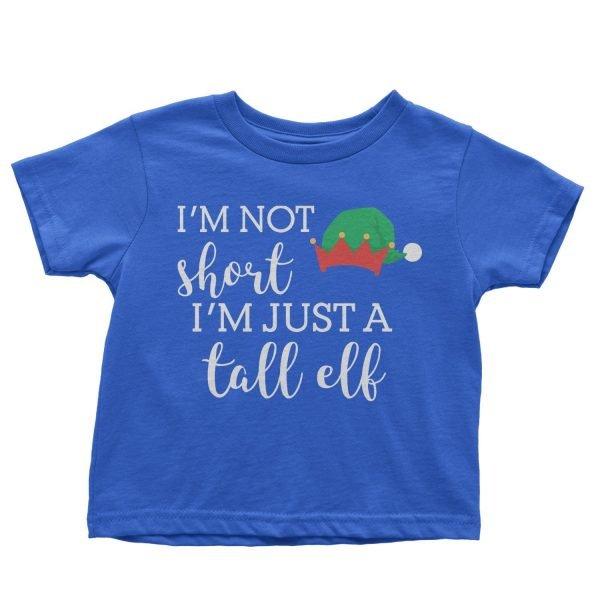 I'm Not Short I'm Just a Tall Elf t-shirt by Clique Wear