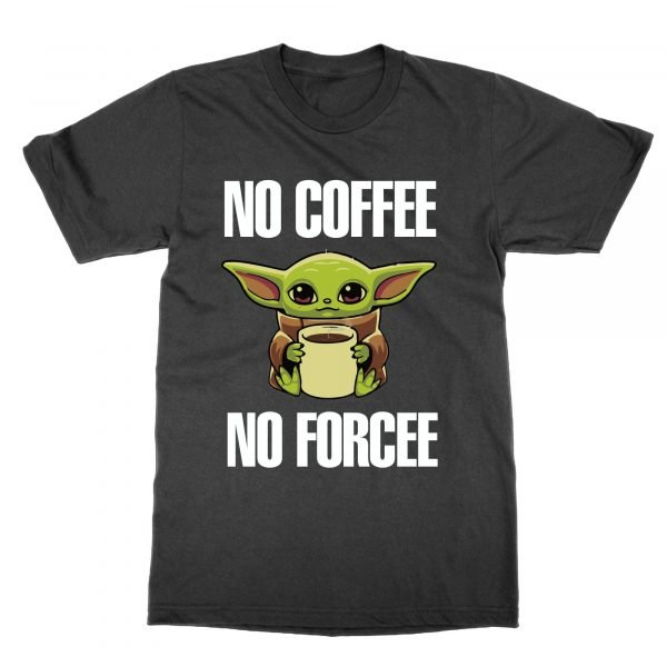 No Coffee No Forcee t-shirt by Clique Wear