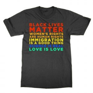 Black Lives Matter Love is Love T-Shirt