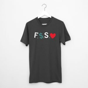 Fuck Money Spread Love T-Shirt