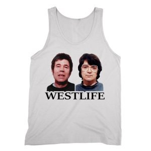 Fred and Rose West Life Tank top