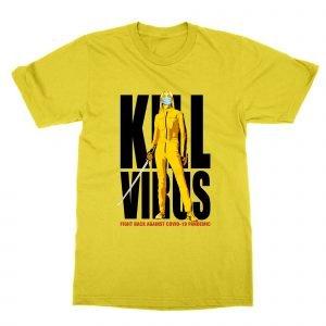 Kill Virus Tarintino coronavirus movie poster T-Shirt