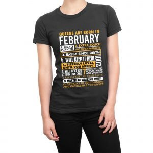 Queens are born in February Womens T-shirt