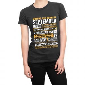 Queens are born in September Womens T-shirt