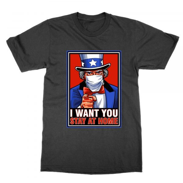 Uncle Sam I Want You to Stay at Home coronavirus t-shirt by Clique Wear