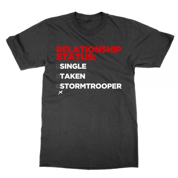 Stormtrooper Relationship Status t-shirt by Clique Wear